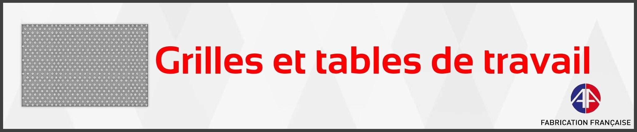 Grilles et tables de travail intérieures